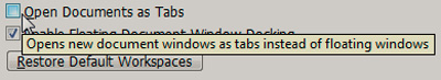Uncheck Open Documents as Tabs